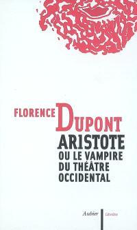 Aristote ou Le vampire du théâtre occidental