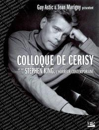 Autour de Stephen King : l'horreur contemporaine : colloque de Cerisy, 2007