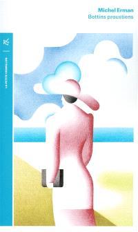 Bottins proustiens : personnages et lieux dans A la recherche du temps perdu