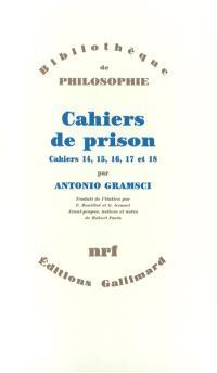 Cahiers de prison. Volume 4, Cahiers 14, 15, 16, 17, 18