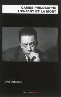Camus philosophe, l'enfant et la mort
