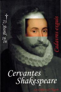 Cervantès Shakespeare : cadavres exquis