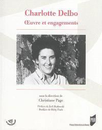 Charlotte Delbo, oeuvre et engagements