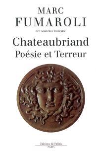 Chateaubriand : poésie et Terreur