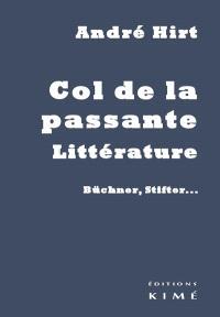 Col de la passante, littérature : Büchner, Stifter...