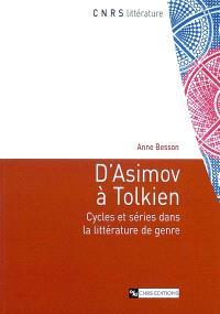 D'Asimov à Tolkien : cycles et séries dans la littérature de genre