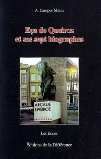 Eça de Queiroz et ses sept biographes