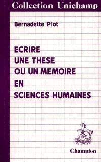 Ecrire une thèse ou un mémoire en sciences humaines