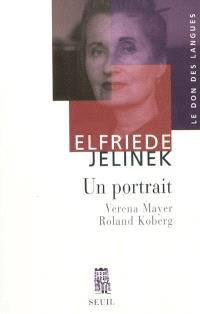 Elfriede Jelinek : un portrait