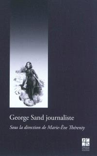 George Sand journaliste