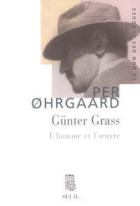 Günter Grass : l'homme et l'oeuvre