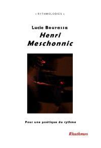 Henri Meschonnic : pour une poétique du rythme
