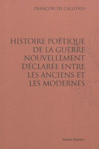 Histoire poétique de la guerre nouvellement déclarée entre les Anciens et les Modernes