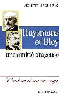 Huysmans et Bloy : une amitié orageuse
