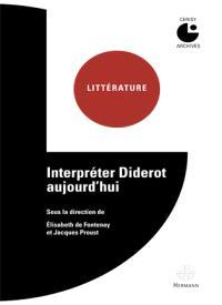 Interpréter Diderot aujourd'hui