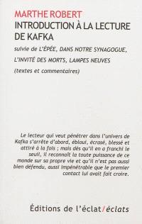 Introduction à la lecture de Kafka; Suivi de L'épée; Dans notre synagogue