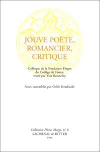 Jouve poète, romancier, critique