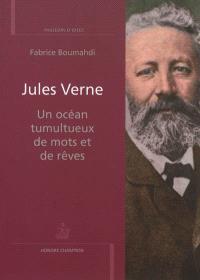 Jules Verne : un océan tumultueux de mots et de rêves