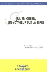 Julien Green, un voyageur sur la terre