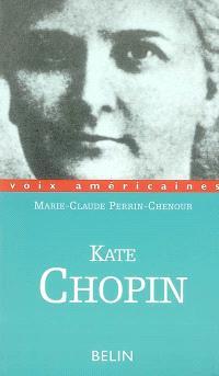Kate Chopin : ruptures