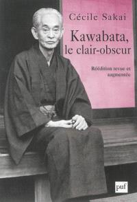 Kawabata, le clair-obscur : essai sur une écriture de l'ambiguïté