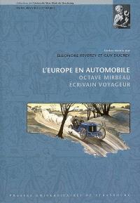 L'Europe en automobile : Octave Mirbeau, écrivain voyageur