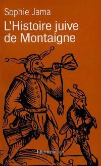 L'histoire juive de Montaigne