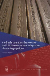 L'oeil et la voix dans les romans de E. M. Forster et leur adaptation cinématographique