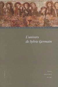 L'univers de Sylvie Germain : actes du colloque de Cerisy (22-29 août 2007)