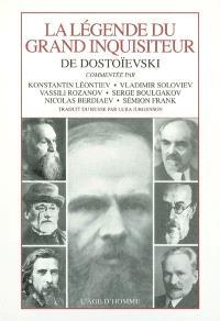 La légende du grand inquisiteur de Dostoïevski