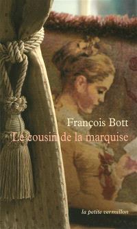 Le cousin de la marquise : histoires littéraires