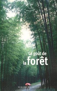 Le goût de la forêt