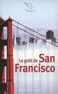 Le goût de San Francisco
