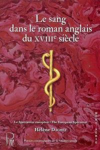 Le sang dans le roman anglais du XVIIIe siècle