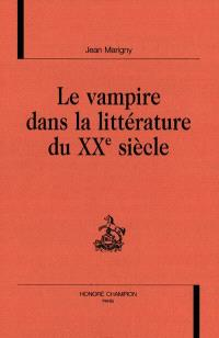 Le vampire dans la littérature du XXe siècle