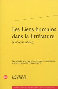 Les liens humains dans la littérature : XVIe-XVIIe siècles
