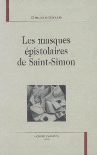 Les masques épistolaires de Saint-Simon