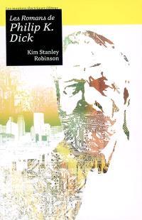 Les romans de Philip K. Dick