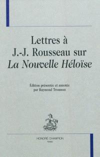Lettres à J.-J. Rousseau sur la Nouvelle Héloïse