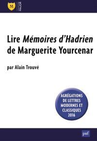 Lire Mémoires d'Hadrien de Marguerite Yourcenar