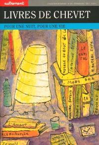 Livres de chevet : pour une nuit, pour une vie