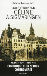 Louis-Ferdinand Céline à Sigmaringen : réalité et fiction dans D'un château l'autre : essai