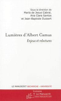 Lumières d'Albert Camus : enjeux et relectures