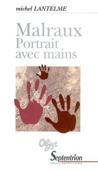 Malraux, portrait avec mains