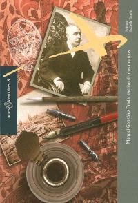 Manuel Gonzalez Prada : escritor de dos mundos : actas del coloquio internacional, Lima, 2005