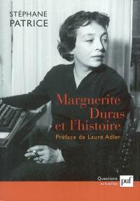 Marguerite Duras et l'histoire