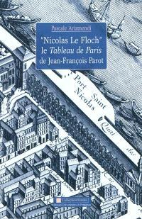 Nicolas Le Floch, le tableau de Paris de Jean-François Parot