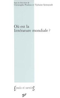 Où est la littérature mondiale ?