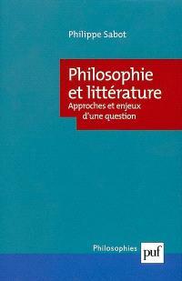 Philosophie et littérature : approches et enjeux d'une question