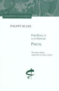 Port-Royal et la littérature. Volume 1, Pascal